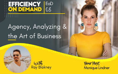 Agency, Analyzing & the Art of Business with Ray Blakney