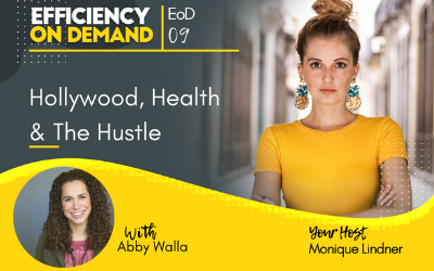 Hollywood, Health & The Hustle with Abby Walla