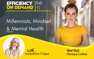 Millennials, Mindset & Mental Health with Jacqueline Cripps