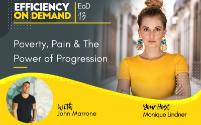 Poverty, Pain & The Power of Progression with John Marrone