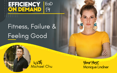 Fitness, Failure & Feeling Good with Michael Chu