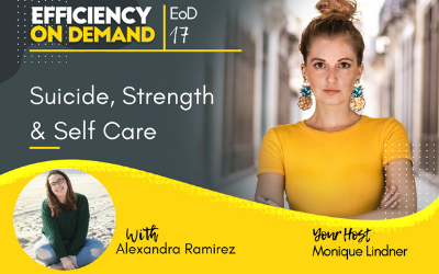 Suicide, Strength & Self Care with Alexandra Ramirez