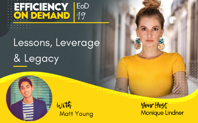 Lessons, Leverage & Legacy with Matt Young