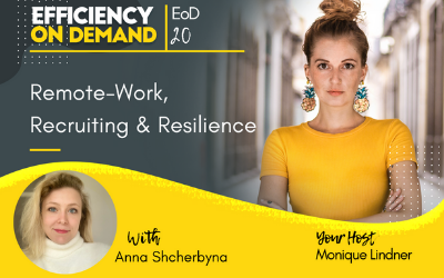 Remote-Work, Recruiting & Resilience with Anna Shcherbyna