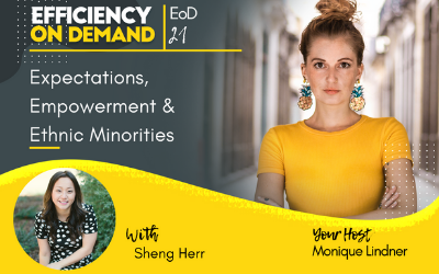 Expectations, Empowerment & Ethnic Minorities with Sheng Herr