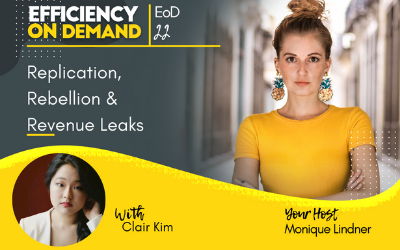 Replication, Rebellion & Revenue Leaks with Clair Kim