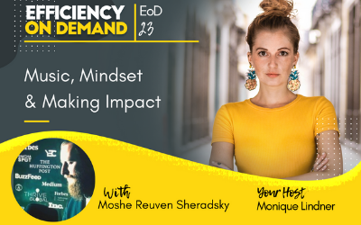 Music, Mindset & Making Impact with Moshe Reuven Sheradsky