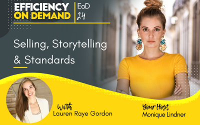 Selling, Storytelling & Standards with Lauren Raye Gordon