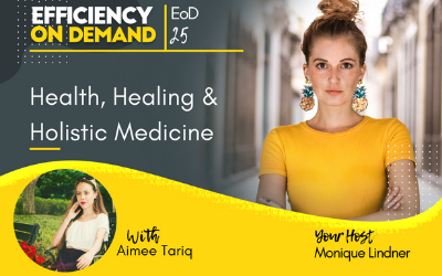 Health, Healing & Holistic Medicine with Aimee Tariq