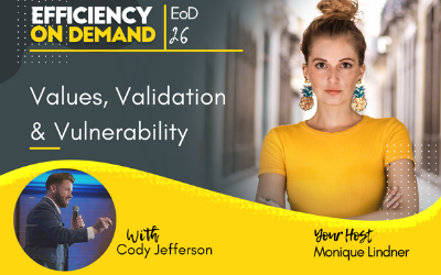 Values, Validation & Vulnerability with Cody Jefferson