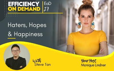 Haters, Hopes & Happiness with Steve Tan