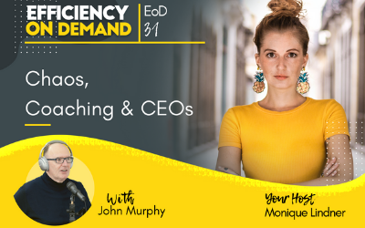 Chaos, Coaching & CEOs with John Murphy