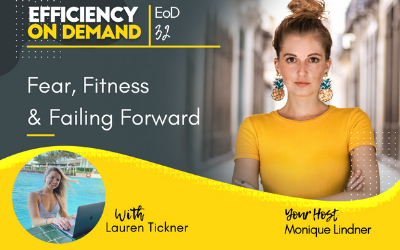 Fear, Fitness & Failing Forward with Lauren Tickner