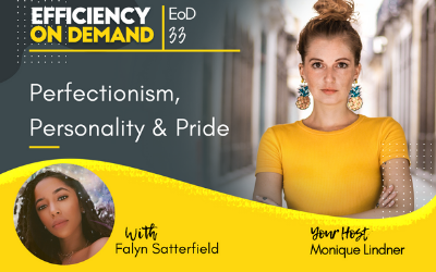 Perfectionism, Personality & Pride with Falyn Satterfield