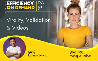 Virality, Validation & Videos with Lenney Leong