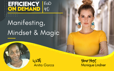 Manifesting, Mindset & Magic with Anita Garza