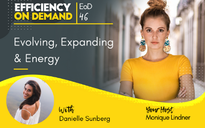 Evolving, Expanding & Energy with Danielle Sunberg