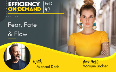 Fear, Fate & Flow with Michael Dash